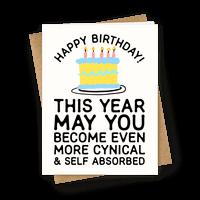 May You Become More Cynical Greetingcard