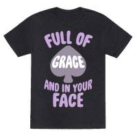 Full Of Grace And In Your Face