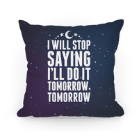 I'll Stop Saying I'll Do It Tomorrow, Tomorrow