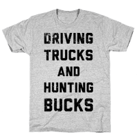 Driving Trucks and Hunting Bucks