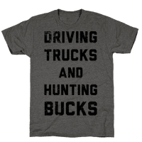 Driving Trucks and Hunting Bucks Tee