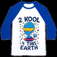 2 Kool 4 This Earth Baseball