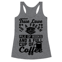 True Love Is A Fresh Pile Of Books And A Full Cup Of Coffee