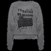 I'd Rather Be Reading Comic Books
