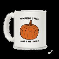 Pumpkin Spice Makes Me Smile