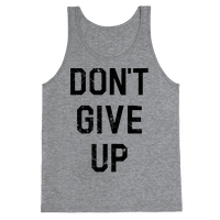Don't Give Up Tank