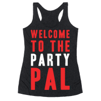 Welcome To The Party Pal