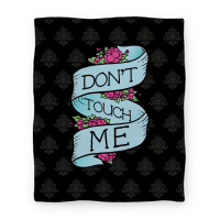 Don't Touch Me Blanket