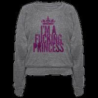 I'm A Fucking Princess