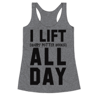 I lift (Harry Potter Books) All Day Racerback