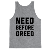 Need Before Greed