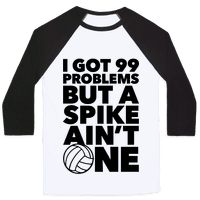 99 Problems But A Spike Ain't One