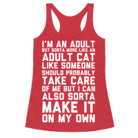I'm An Adult But Sorta More Like An Adult Cat Racerback