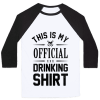 My Official Drinking Shirt