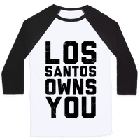 Los Santos Owns You