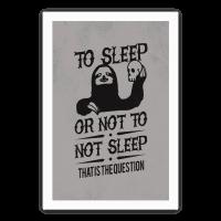 To Sleep or Not to not Sleep