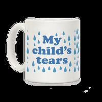 My Child's Tears