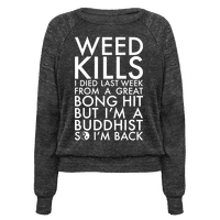 Weed Kills Pullover