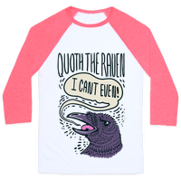 Quoth The Raven,  I Can't Even