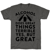 Alcohol Does Great Things