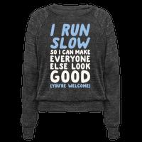 I Run Slow
