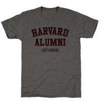 Harvard Alumni (just Kidding)