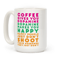 Coffee Gives You Dopamine