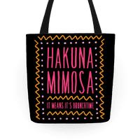Hakuna Mimosa It Means It's Brunchtime