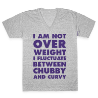 I Am Not Over Weight I Fluctuate Between Chubby and Curvy