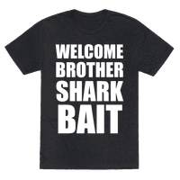Welcome Brother Sharkbait