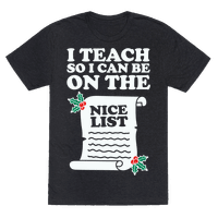 I Teach So I Can Be On the Nice List