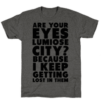 Are Your Eyes Lumiose City? Tee
