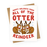 All of The Otter Reindeer Greetingcard