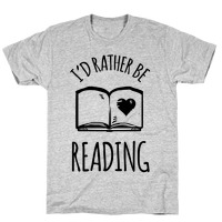 5cf2db93ce0ec I'd Rather Be Reading T-Shirt | LookHUMAN