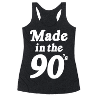 Made In The 90's Racerback