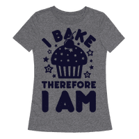 I Bake Therefore I Am