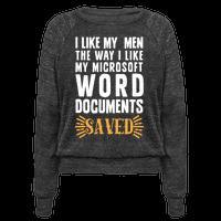 I Like My Men The Way I Like My Microsoft Word Documents: SAVED