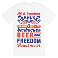 If It Involves Fireworks Count Me In T Shirts Lookhuman