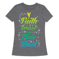 Faith, Trust, And Pixie Dust