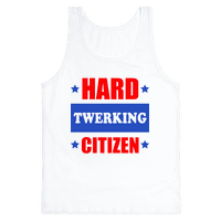 Hard Twerking Citizen (Red White & Blue)