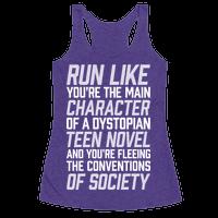 Run Like You're The Main Character In A Dystopian Teen Novel