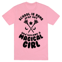School is Dumb Drop Out and Become A Magical Girl