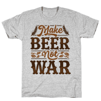 Make Beer Not War