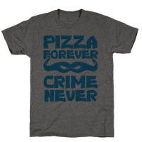 Pizza Forever Crime Never (Blue)