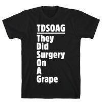 Grape Surgery Funny Meme Women/'s short sleeve t-shirt