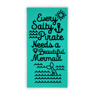 Every Salty Pirate Needs A Beautiful Mermaid Towel