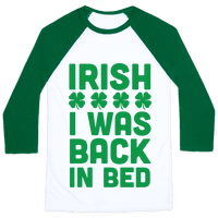Irish I Was Back In Bed