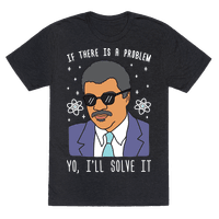 If There Is A Problem Yo, Ill Solve It Tee