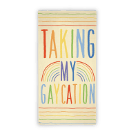 Taking My Gaycation Towel