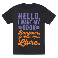 Hello I Want My Book Parody White Print